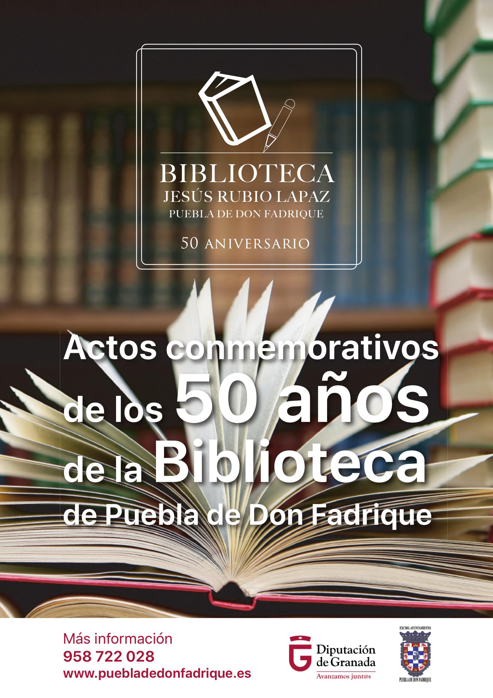 "La Biblioteca Municipal ""Jesús Rubio Lapaz"" celebra su 50 aniversario."